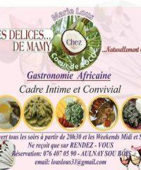 Les DELICES DE MAMY chez votre Hôtesse de Charme Marilou